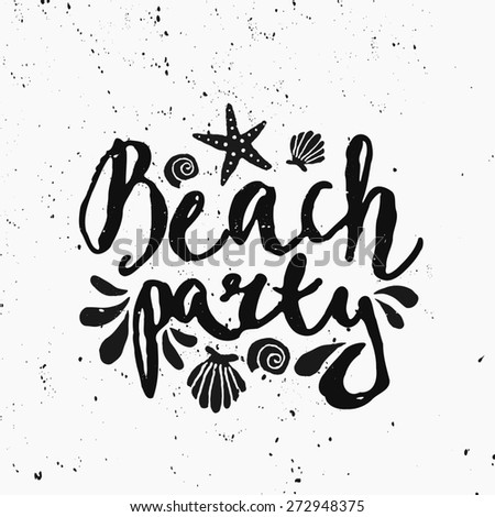 """Hand lettered text """"Beach Party"""" and decorative elements in black and white. - stock vector"""