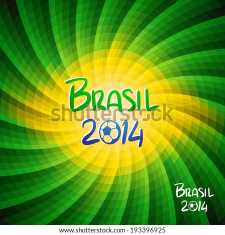Hand lettering Brazil 2014 with abstract geometric background. Vector illustration. - stock vector