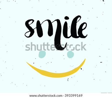 Hand lettering, calligraphy in colorful style banners, labels, signs, prints, posters, the web. Smile. Vector illustration - stock vector