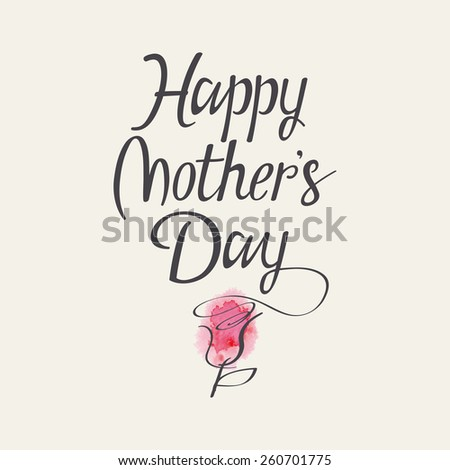 Hand lettering for Mothers Day. Watercolor. Flower. - stock vector