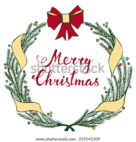 Hand-lettering Merry Christmas with Christmas wreath on white background - stock vector