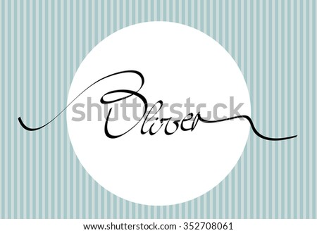 hand lettering personal name Oliver, handmade calligraphy, vector template - stock vector