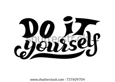 do it yourself lettering lettering phrase do yourself diy stock vector 32813