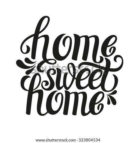 Calligraphic Quote U0027Home Sweet Homeu0027.For Housewarming Posters