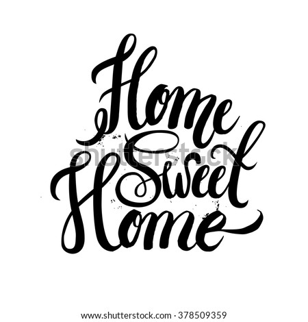 Home sweet home39;.For housewarming posters, greeting cards, home