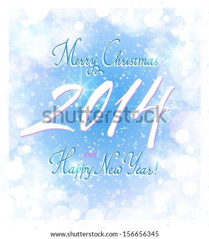 Hand made calligraphy for New Year 2014 - stock vector