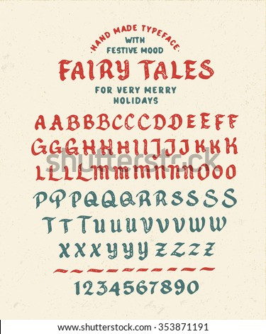 Hand Made Font 'Fairy Tales'. Custom handwritten alphabet. Original Letters and Numbers. Vintage retro textured hand drawn typeface with grunge effect. Vector illustration. Textured Version - stock vector