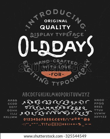 Hand Made Font 'Old Days'. Custom handwritten alphabet with many alternates and additional swash glyphs. Vintage retro textured hand drawn typeface with grunge effect. Vector illustration. - stock vector