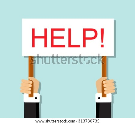 hand office worker holding a sign asking for help  - stock vector