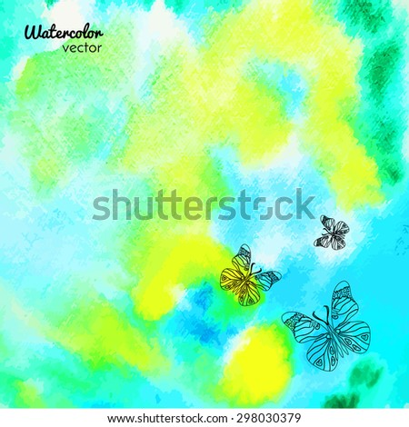 Hand painted watercolor background with butterflies on it. Watercolor wash. - stock vector