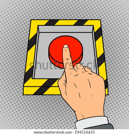 Hand push the red button pop art retro style vector illustration. Comic book imitation - stock vector