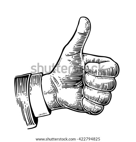 Hand showing symbol Like. Making thumb up gesture. Hand drawn design element. Vector black vintage engraved illustration isolated on a white background. Sign for web, poster, info graphic - stock vector