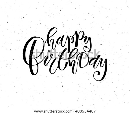 Hand Sketched Happy Birthday Text Birthday Vector 408554407 – Birthday Text Greetings