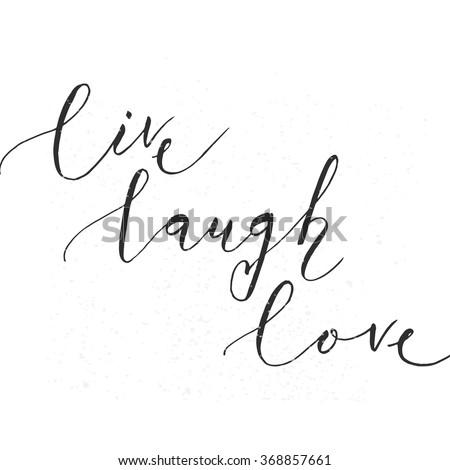 Live Love Laugh Quote Amusing Live Love Laugh Quote Stock Images Royaltyfree Images & Vectors