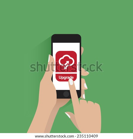 Hand touching smart phone with upgrade button on the screen.  - stock vector