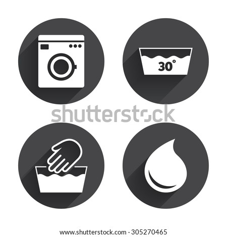 Hand wash icon. Machine washable at 30 degrees symbols. Laundry washhouse and water drop signs. Circles buttons with long flat shadow. Vector - stock vector