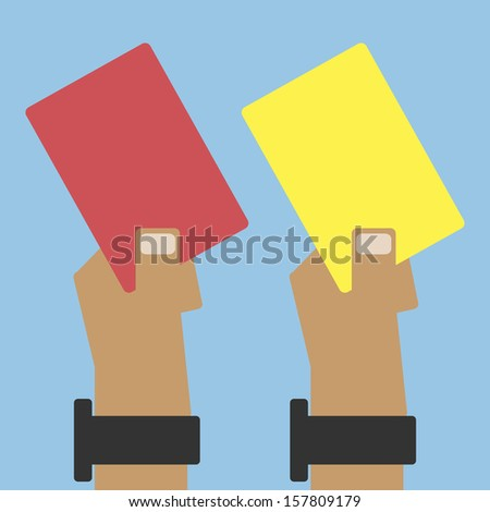 Hand with a card(red card and yellow card of football ) - stock vector