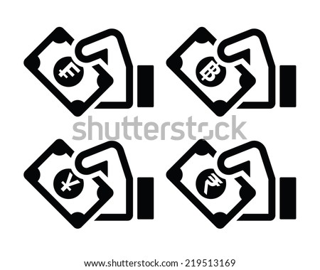 Hand with money icon - franc, baht, yuan, rupee symbols  - stock vector