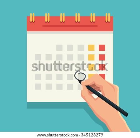 Hand with pen mark calendar. Vector flat illustration - stock vector