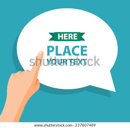 hand with pointing finger and bubble for text - flat design vector  - stock vector