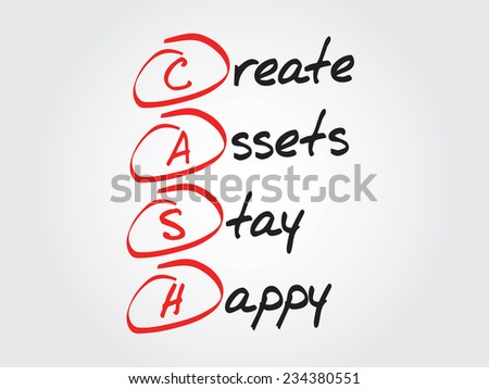 Hand writing Create Assets Stay Happy (CASH), vector concept acronym - stock vector