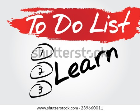 Hand writing Learn in To Do List, vector concept background - stock vector