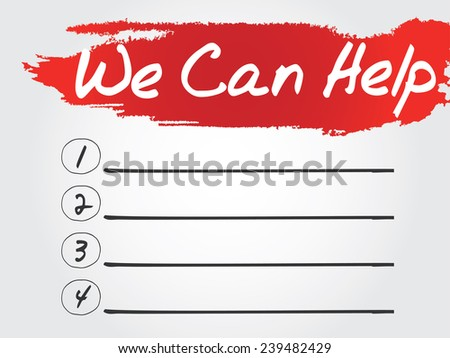 Hand writing We Can Help Blank List, vector concept background - stock vector