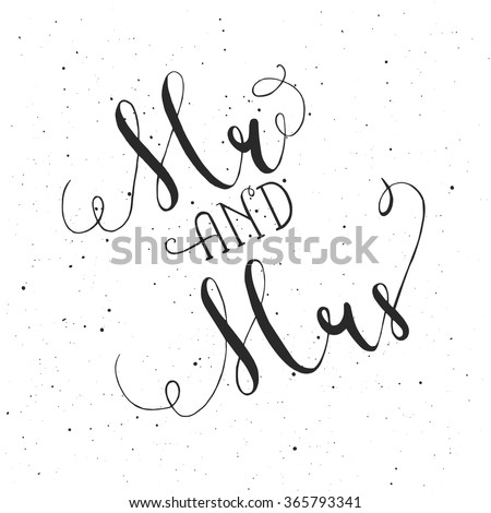 Hand written auto-traced modern calligraphy Mr and Mrs wedding traditional words. Vector poscard - stock vector