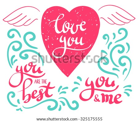 Hand written brush pen modern calligraphy lettering and flourish elements, love message, love you, you are the best, you and me for poster and postcard design - stock vector