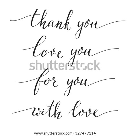 Hand written calligraphy style short messages stock vector Thank you in calligraphy writing