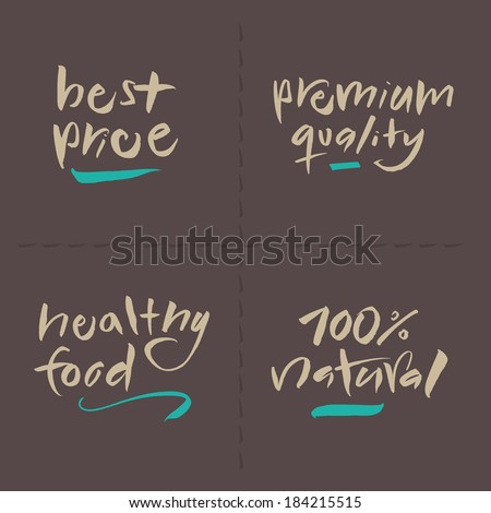 Hand written food vector labels set. Best price, Premium quality, Healthy food, 100 % natural. Eps and hi-res jpg included. - stock vector
