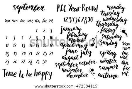 Hand written ink calendar or planner set. Month, season and week days names, numbers. Brush lettering with curved baseline.