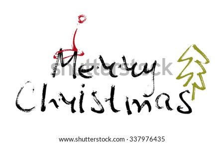 Hand written inscription Merry Christmas on white background with Christmas cap and tree. Design element for banner, card, invitation, label, t-shirt, postcard, poster. Scribble vector illustration. - stock vector