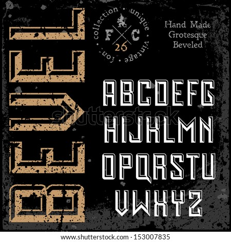Handmade retro font. Sans serif 3d beveled type. Grunge textures placed in separate layers. Vector illustration. - stock vector