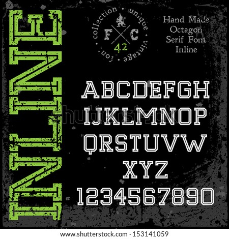Handmade retro font. Slab serif inline type. Grunge textures placed in separate layers. Vector illustration. - stock vector