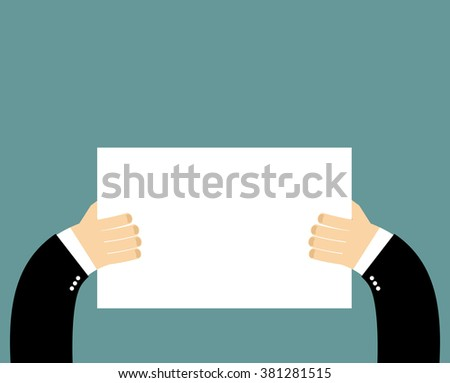 Hands and pure blank billboard banner sign. Businessman holding a poster. Space for text. White sheet of paper - stock vector