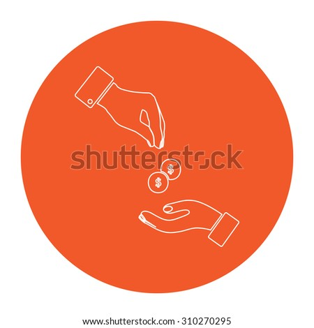 Hands Giving and Receiving Money. Flat outline white pictogram in the orange circle. Vector illustration icon - stock vector