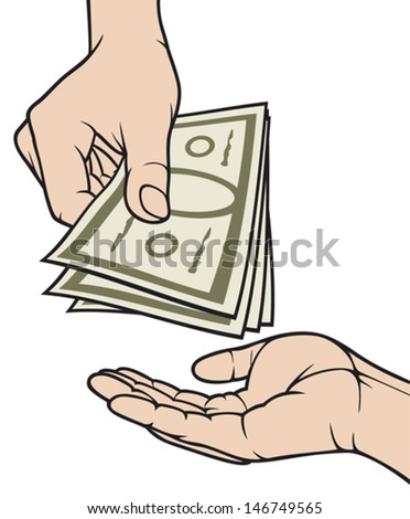 hands giving and receiving money (hand giving money to other hand, hand with money, hand holding banknotes, money in the hand)  - stock vector