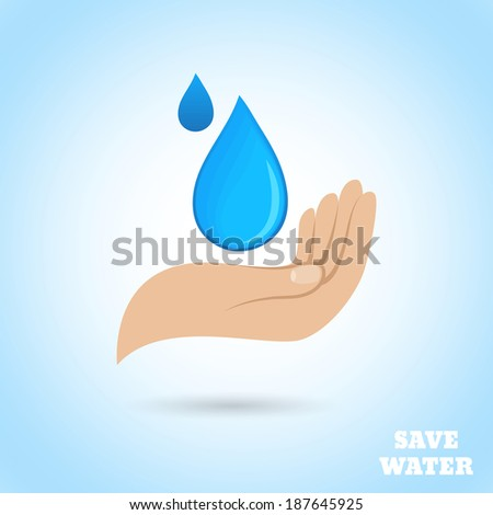 Hands holding drop save water protect poster vector illustration - stock vector