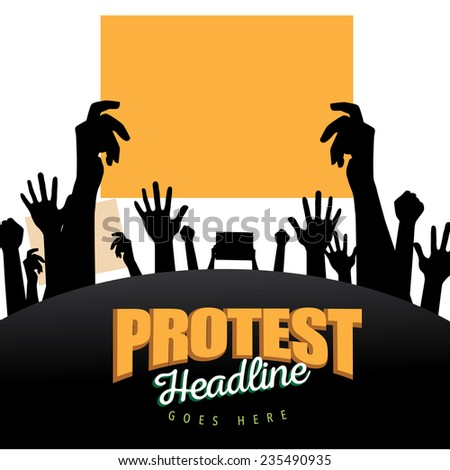 Hands holding protest signs background EPS10 vector stock illustration - stock vector