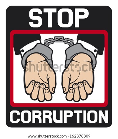 hands in handcuffs - stop corruption sign (stop corruption symbol, man hands with handcuffs)  - stock vector