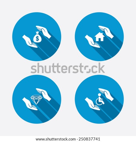 Hands insurance icons. Money bag savings insurance symbols. Disabled human help symbol. House property insurance sign. Circle concept web buttons. Vector - stock vector