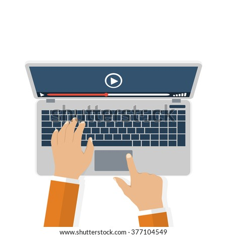 Hands on keyboard laptop. Watch video. Flat design, vector. Video streaming concept. Video player on the display. Icon stream video tv,  web. Modern technologies - stock vector
