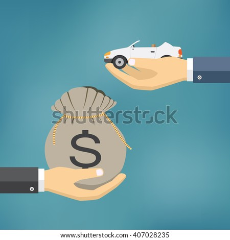 Hands with car and money bag. Exchanging concept. Flat design style. Vector illustration.