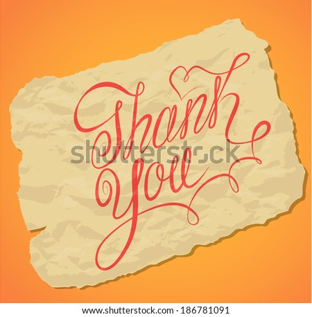 Handwritten calligraphy text Thank You over old yellow paper background. - stock vector