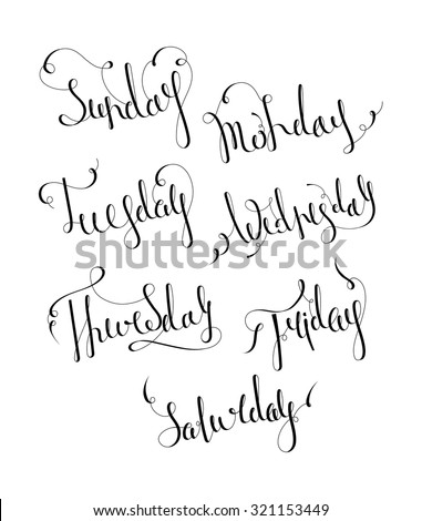 Handwritten days of the week: Monday, Tuesday, Wednesday, Thursday, Friday, Saturday, Sunday. Handdrawn calligraphy lettering for diary, banner, calendar, planner, poster. Isolated vector illustration - stock vector