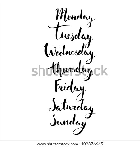 Handwritten days of the week: Monday, Tuesday, Wednesday, Thursday, Friday, Saturday, Sunday. Black ink calligraphy words isolated on white background. Lettering for calendar, planner, diary y etc. - stock vector
