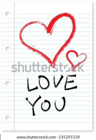 Handwritten Love You and two red hearts om lined paper with holes isolated with drop shadow. - stock vector