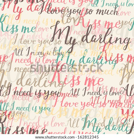 Handwritten romantic seamless pattern in vector. Romantic words for stylish backgrounds. Seamless pattern can be used for wallpapers, pattern fills, web page backgrounds, surface textures. - stock vector