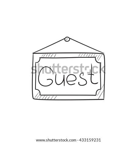 Hanging board with word guest vector sketch icon isolated on background. Hand drawn Hanging board with word guest icon. Hanging board with word guest sketch icon for infographic, website or app. - stock vector